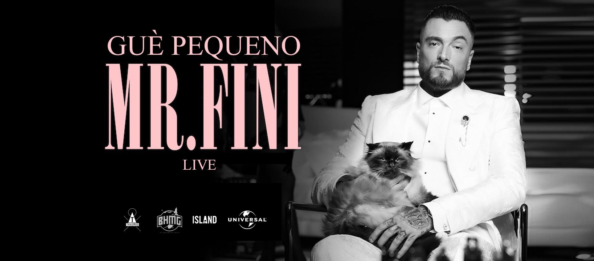 GUÈ PEQUENO - MR FINI LIVE 2021