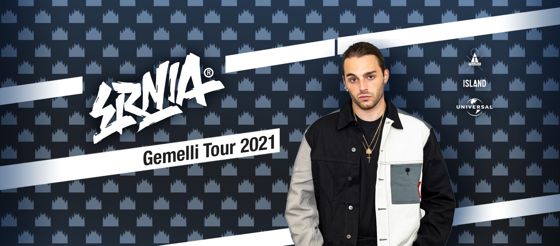 ERNIA - GEMELLI TOUR 2021