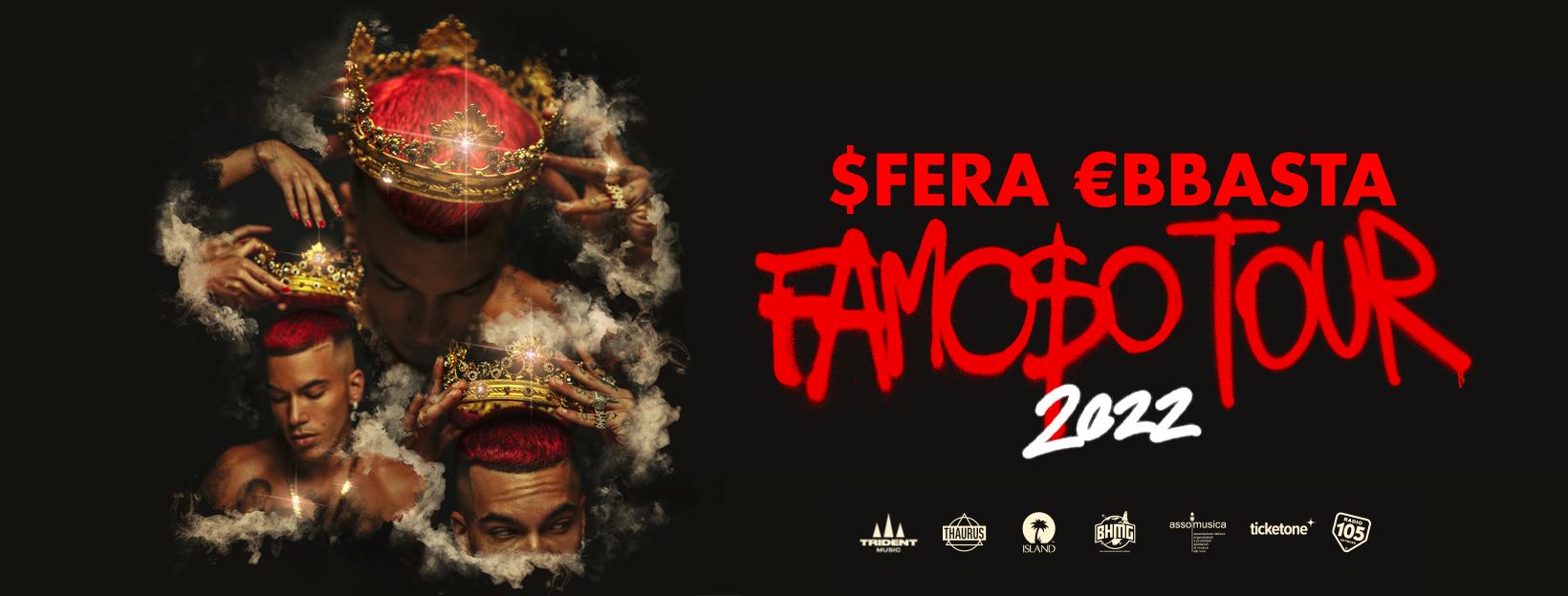 "SFERA EBBASTA - ""FAMOSO"" TOUR 2022"